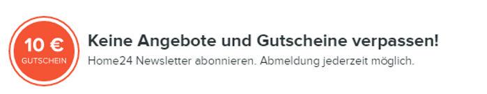 Home24 Newsletter abonnieren und 10€ Gutschein sichern!