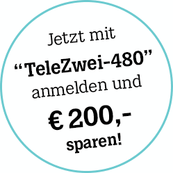 """Jetzt mit """"TeleZwei-480"""" anmelden und 200€ sparen!"""