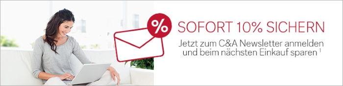 Sofort 10% sichern - Jetzt zum C&A Newsletter anmelden