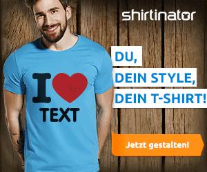 Shirtinator: Du, dein Style, dien T-Shirt
