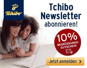 Tchibo Newsletter abonnieren und 10% Begrüssungsgutschein sichern!