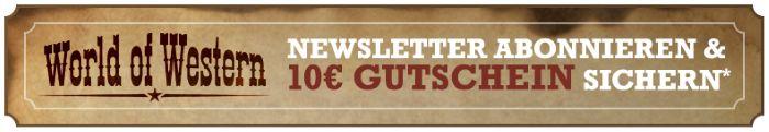 World of Western Newsletter abonnieren und 10€ Gutschein sichern!